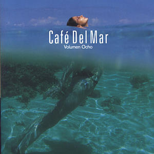 Cafe del Mar Vol. 8