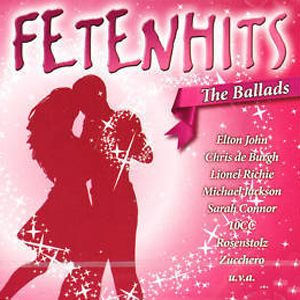 Fetenhits - The Ballads (Aral Edition)