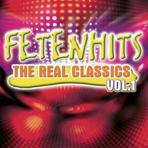 Fetenhits - The Real Classics Vol. 1 (Download Edition)