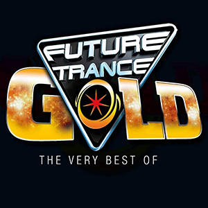 Future Trance - Gold-the Very Best of