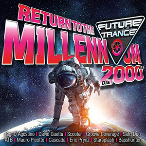 Future Trance - Return to the Millennium (2000er)