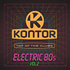 Kontor Top Of The Clubs - Electric 80s Vol. 2