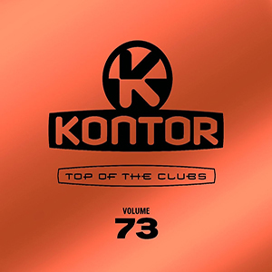 Kontor - Top Of The Clubs Vol. 73