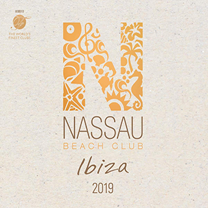 Nassau Beach Club Ibiza 2019